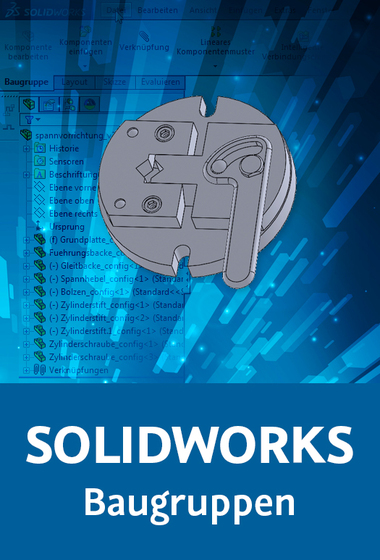 SOLIDWORKS – Baugruppen_gross