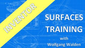 Inventor 20xx Advanced Surface Training Wolfgang